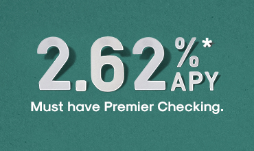 Ad - 2.62% APY for 13 months. Must have Five Star Bank Premier Checking Account to be eligible.